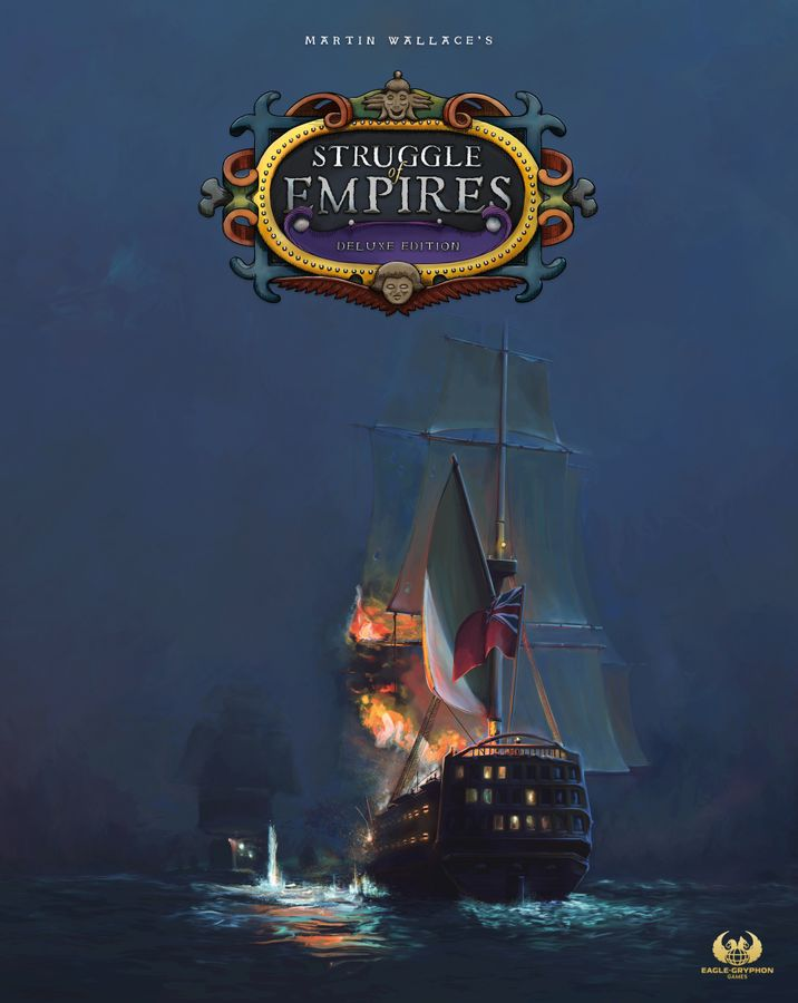 Kickstart This! #76: Martin Wallace's Struggle of Empires Deluxe Edition