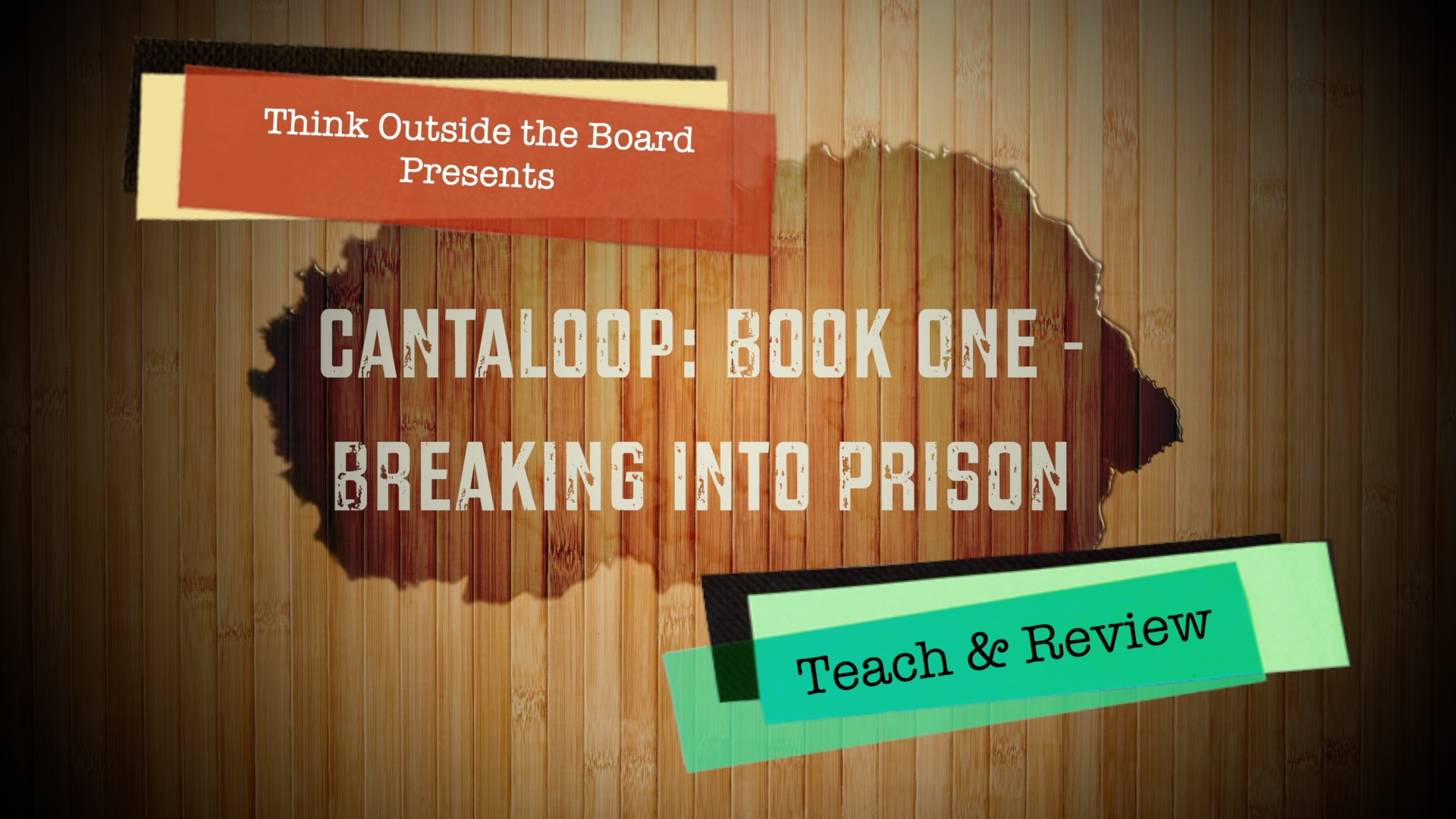 Cantaloop: Book One – Breaking Into Prison Teach & Review